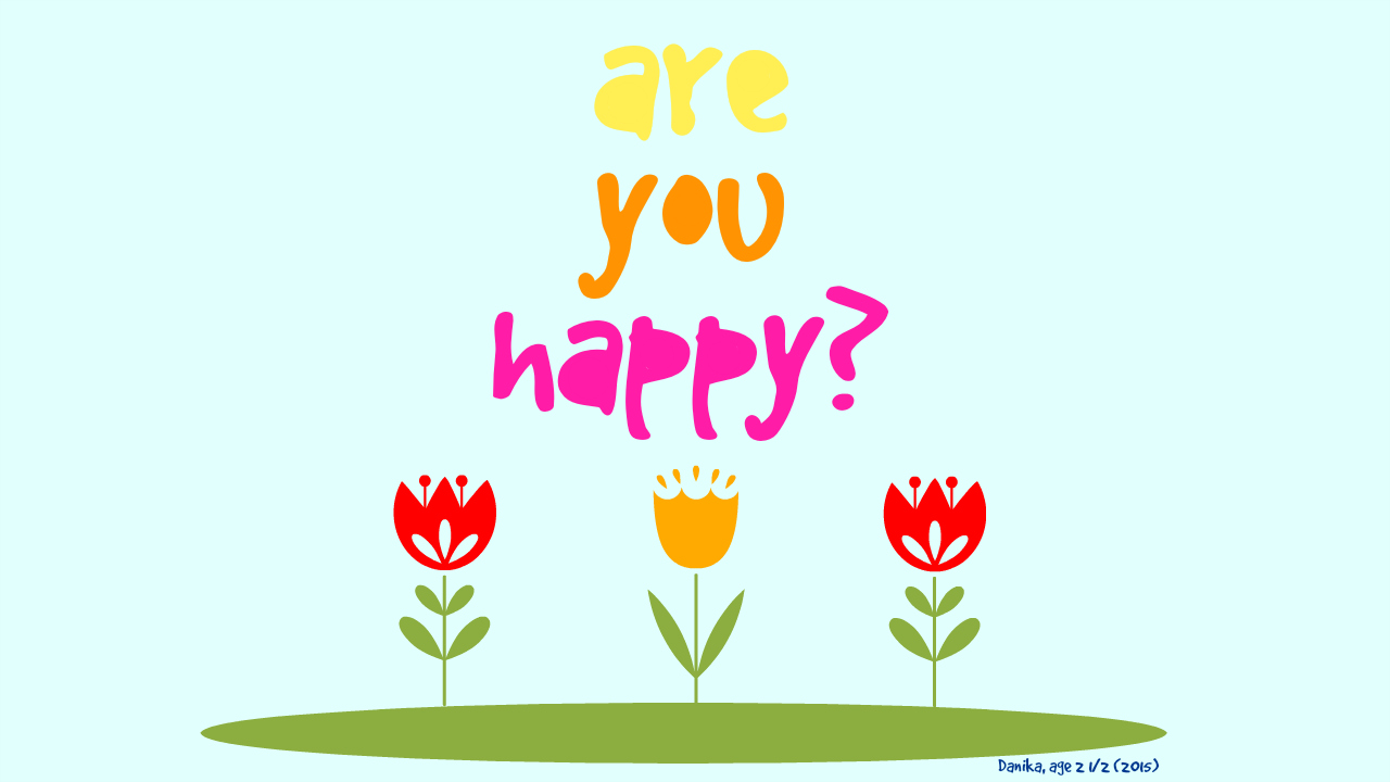Are you Happy? Desktop background image